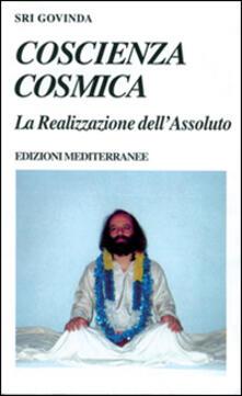 Grandtoureventi.it Coscienza cosmica. La realizzazione dell'assoluto Image