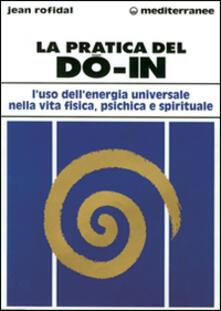 Squillogame.it La pratica del do in. L'uso dell'energia universale nella vita fisica, psichica e spirituale Image