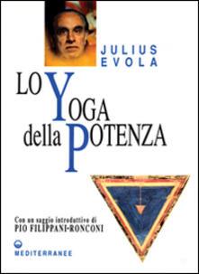 Lo yoga della potenza - Julius Evola - copertina