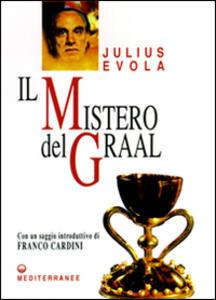 Il mistero del Graal - Julius Evola - copertina