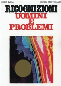 Ricognizioni uomini e problemi - Julius Evola - copertina