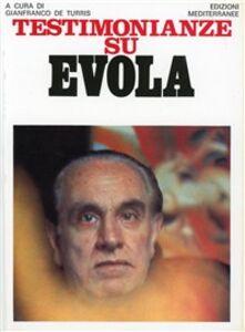 Libro Testimonianze su Evola Gianfranco De Turris