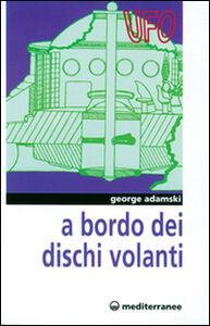 Libro A bordo dei dischi volanti George Adamski
