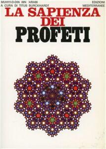 Libro La sapienza dei profeti Titus Burckhardt , Muhyî-d-Dîn Ibn Arabî