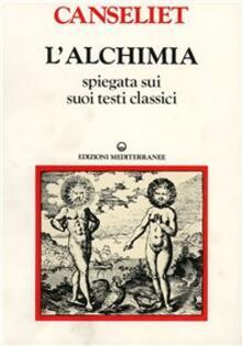 Steamcon.it L' alchimia. Vol. 2: Gli antichi. Testi classici. Image