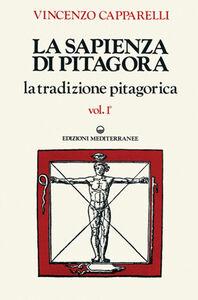 Foto Cover di La sapienza di Pitagora, Libro di Vincenzo Capparelli, edito da Edizioni Mediterranee