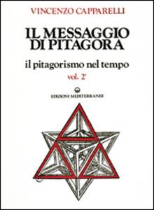 Libro Il messaggio di Pitagora Vincenzo Capparelli