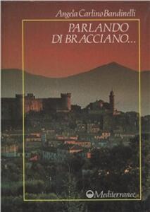 Parlando di Bracciano