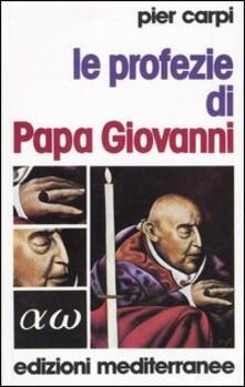 Le profezie di papa Giovanni. La storia dellumanità dal 1935 al 2033.pdf