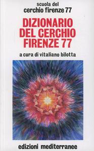 Libro Dizionario del Cerchio Firenze 77