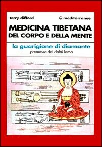 Medicina tibetana del corpo e della mente