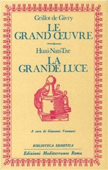 Fondazionesergioperlamusica.it Le grand oeuvre. La grande luce Image