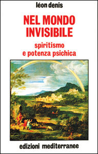 Libro Nel mondo invisibile Léon Denis