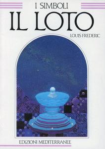Libro Il loto Louis Frédéric