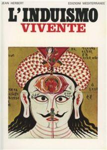 Foto Cover di L' induismo vivente, Libro di Jean L. Herbert, edito da Edizioni Mediterranee
