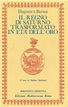 Il regno di Saturno trasformato in età delloro.pdf