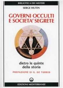 Libro Governi occulti e società segrete Serge Hutin