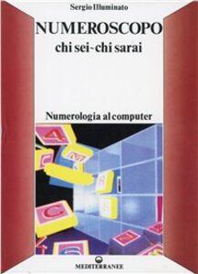Foto Cover di Numeroscopo, Libro di Sergio Illuminato, edito da Edizioni Mediterranee