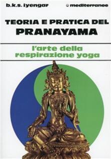 Teoria e pratica del pranayama - B. K. S. Iyengar - copertina