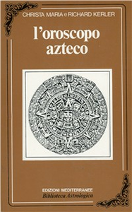 Libro Oroscopo azteco H. Kerler , C. M. Kerler