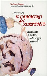 Libro Il cammino del serpente Francis King