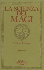 La scienza dei Magi. Vol. 3