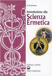 Introduzione alla scienza ermetica