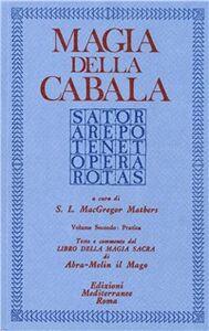 Foto Cover di Magia della cabala. Vol. 2: Pratica., Libro di S. L. McGregor Mathers, edito da Edizioni Mediterranee