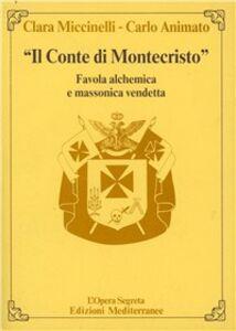 Libro Il conte di Montecristo Clara Miccinelli , Carlo Animato