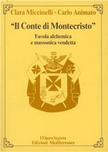 Il conte di Montecristo - Clara Miccinelli,Carlo Animato - copertina