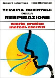 Libro Terapia orientale della respirazione Takashi Nakamura