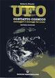 UFO. Contatto cosmico. Messaggeri e messaggi dal cosmo