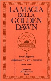 La magia della Golden Dawn. Vol. 2