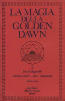 Osteriacasadimare.it La magia della Golden Dawn. Vol. 3 Image