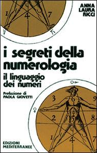 Libro I segreti della numerologia Anna L. Ricci