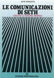 Libro Le comunicazioni di Seth Jane Roberts