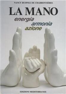 La mano - Nancy Ruspoli de Charbonnières - copertina