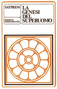 Libro La genesi del superuomo Satprem