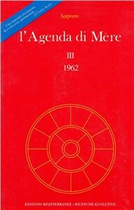 Foto Cover di L' agenda di Mère. Vol. 3, Libro di Satprem, edito da Edizioni Mediterranee