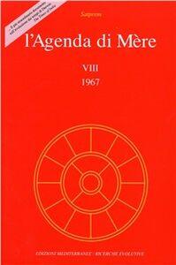 Foto Cover di L' agenda di Mère. Vol. 8, Libro di Satprem, edito da Edizioni Mediterranee