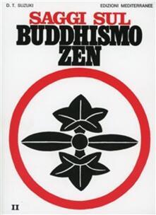 Saggi sul buddhismo zen. Vol. 2: La pratica del koan.