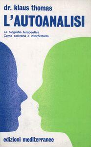 Foto Cover di L' autoanalisi, Libro di Klaus Thomas, edito da Edizioni Mediterranee