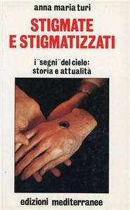 Libro Stigmate e stigmatizzati Anna M. Turi