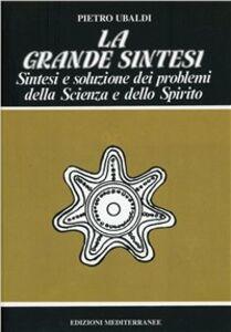 Libro La grande sintesi Pietro Ubaldi
