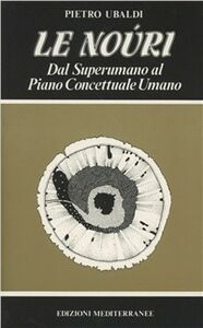 Libro Le noùri Pietro Ubaldi