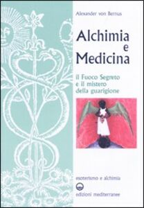 Libro Alchimia e medicina Alexander von Bernus