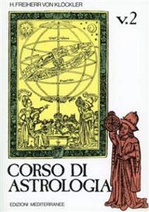 Libro Corso di astrologia. Vol. 2 H. Freiherr von Klöckler