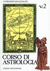 Corso di astrologia. Vol. 2