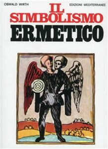 Libro Il simbolismo ermetico Oswald Wirth