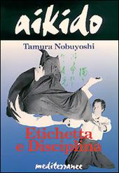 Aikido. Etichetta e disciplina